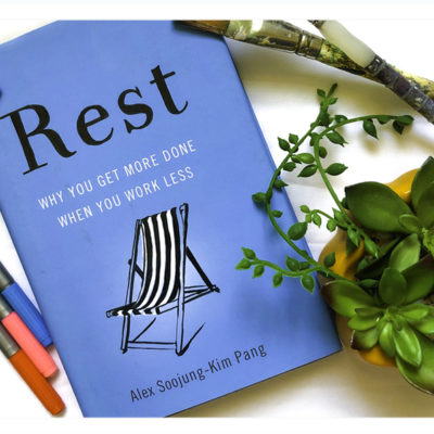 Book Review: Rest by Alex Soojung-Kim Pang
